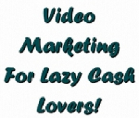 Product picture Video Marketing For Lazy Cash Lovers!